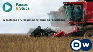 Rural 300x168 - Ralph Melles Sticca, sócio do PSAA,  discute o tratamento diferenciado aos ruralistas na reforma da previdência